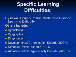Dyslexia and the Use of Assistive Technology