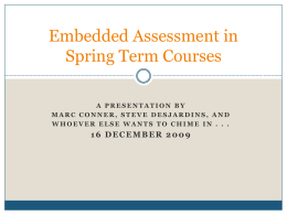 Embedded Assessment in Spring Term Courses
