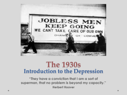 The 1930s Introduction to the Depression