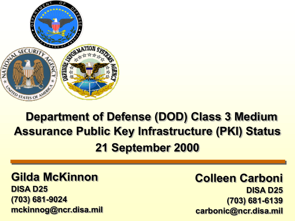 Department of defense class 3 medium assurance pki status xflitez Gallery