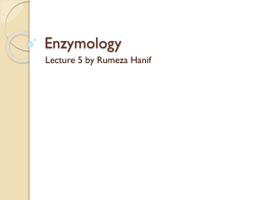 Enzymology - Lectures For UG-5