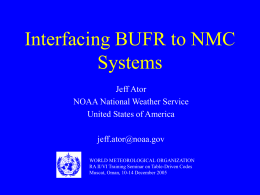 Interfacing BUFR to NMC systems