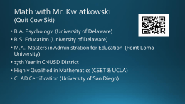 Mr. Kwiatkowski - Corona-Norco Unified School District