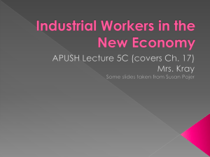 Industrial Workers in the New Economy