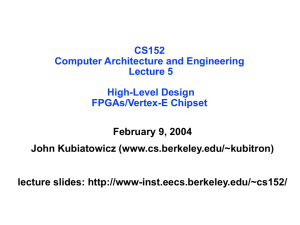Computer Architecture and Engineering Lecture 6: The Design
