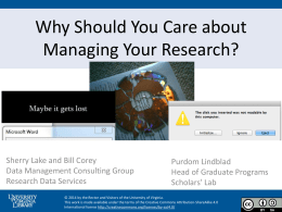 Why Should You Care about Managing Your Research?