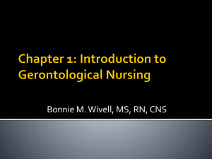 Chapter 1: Introduction to Gerontological Nursing