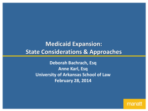 Medicaid Expansion: State Considerations & Approaches