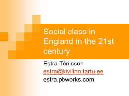 Social class in England in the 21st century - estra