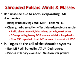 Shrouded Pulsar Winds and Masses