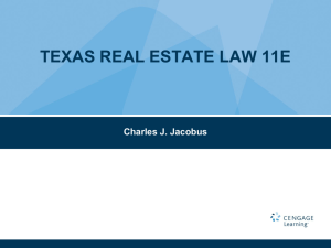 Texas Real Estate Law - PowerPoint - Ch 13