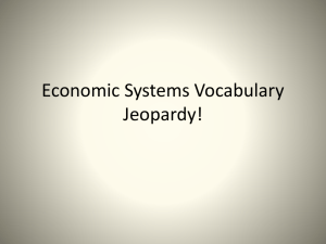 Economic Systems Vocabulary Jeopardy!