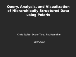 Query, Analysis, and Visualization of Hierarchically Structured Data