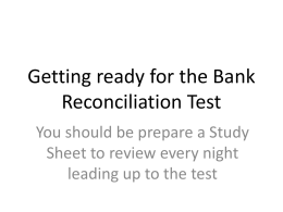 Getting ready for the Bank Reconciliation Test