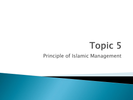 Topic 5 Principles of Islamic Management