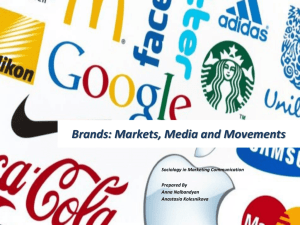 Brands: Markets, Media and Movements