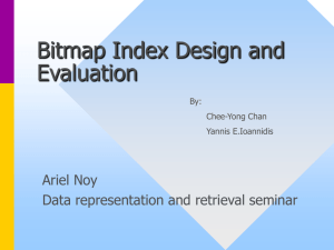 Bitmap Index Design and Evaluation