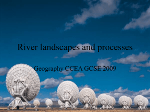 River Processes - Think Geography