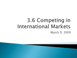 3.6 Competing in International Markets