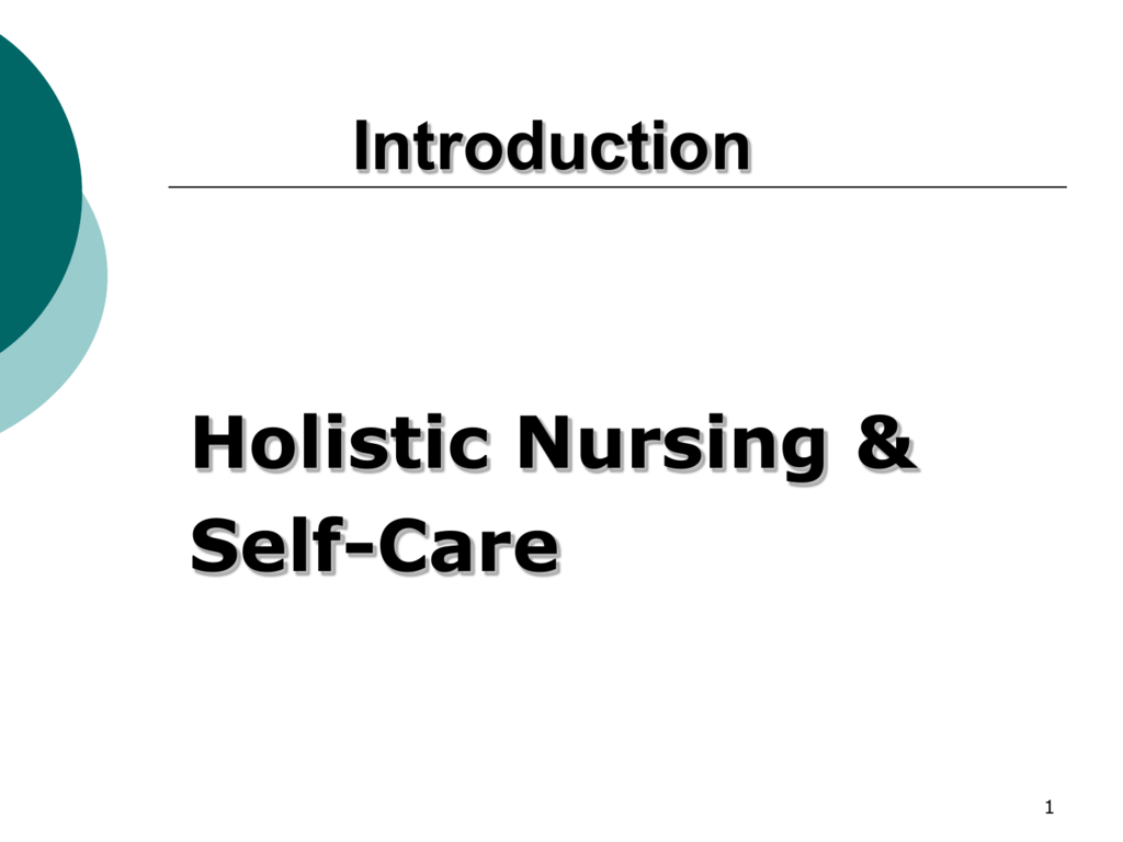 Introduction To Holistic Nursing Kansas State Nurses Association