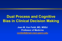 Dual Process and Cognitive Bias in Clinical Decision Making