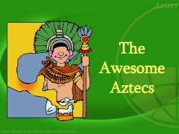 The Awesome Aztecs - Social Studies School Service