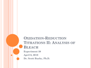 Oxidation-Reduction Titrations II - Analysis of Bleach