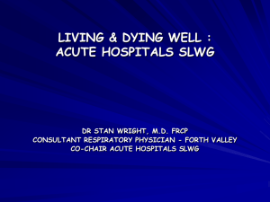 LIVING & DYING WELL : ACUTE HOSPITALS SLWG