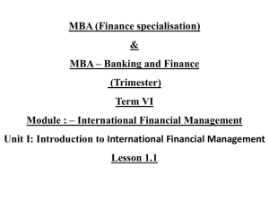 International Finance *An Overview