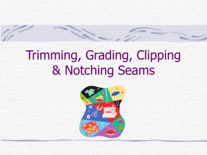Clipping, Notching, Trimming, & Grading Seams