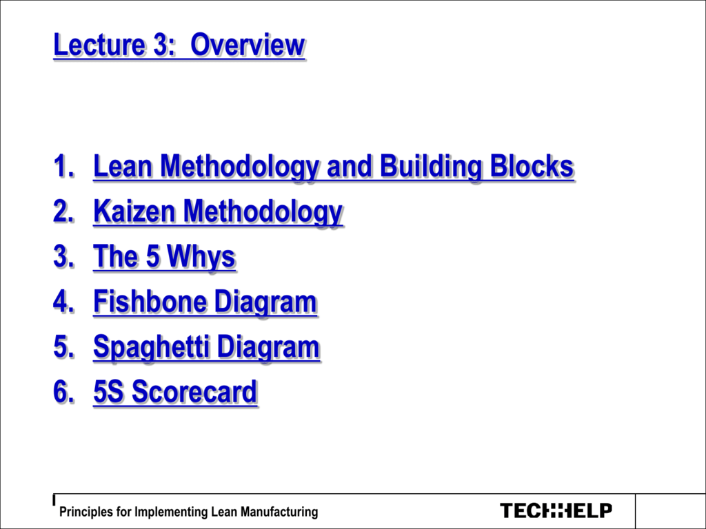 lean methodology and building blocks kaizen methodology the 5 whys fishbone  diagram spaghetti diagram 5s scorecard principles for implementing lean