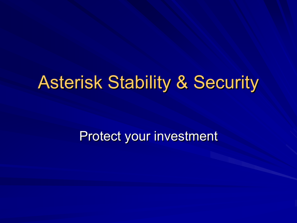 Asterisk Stability & Security