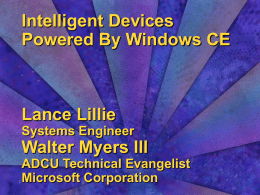 Intelligent Devices Powered By Windows CE Lance Lillie Systems