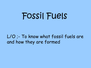 Fossil Fuels - Noadswood Science