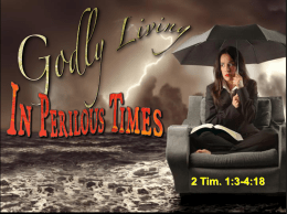 Godly Living In Perilous Times