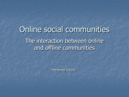 The interaction between online and offline communities