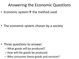 Basic Economic Terms: Notes 3: Economic Systems