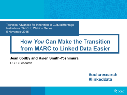How You Can Make the Transition from MARC to Liniked Data
