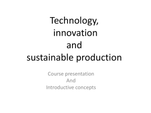 Technology, innovation and sustainable production