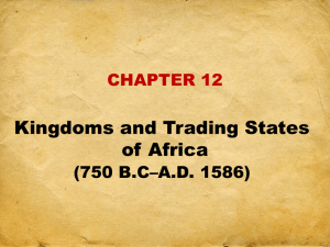 East African Kingdoms and Trading States
