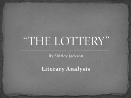 A literary analysis of the point of view of the lottery by shirley jackson