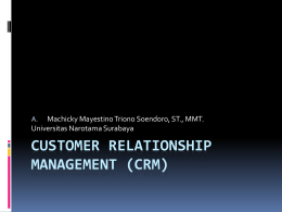 Intro to CUSTOMER RELATIONSHIP MANAGEMENT (CRM)