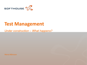 Test Management Under construction – What happens?