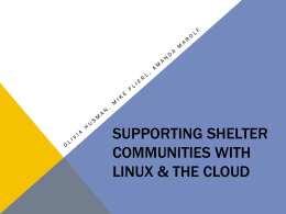 Supporting Shelter Communities with Linux & the Cloud