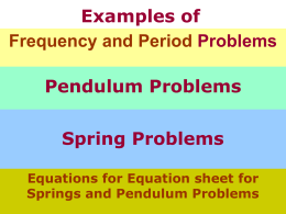 Examples of Pendulum and Spring Problems
