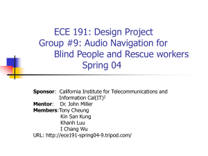 ECE 191: Design Project Group #9: Audio Navigation for Blind