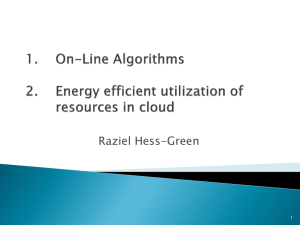 Energy efficient utilization of resources in cloud