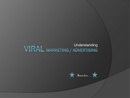 Understanding Viral Marketing & Advertising