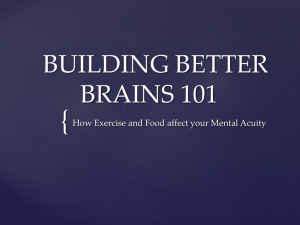 BUILDING BETTER BRAINS 101
