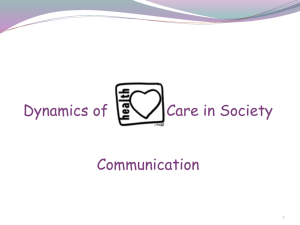communication challenges - Dynamics of Health Care in Society Mrs